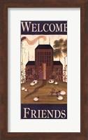 Framed Welcome Friends