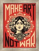 Framed Make Art Not War