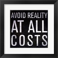 Framed Avoid Reality - Mini