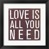Framed Love is all you Need - Mini
