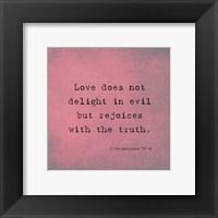 Framed 1 Corinthians 13:6