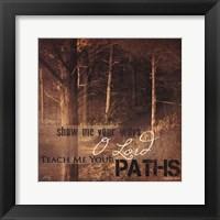 Framed Teach Me Your Paths