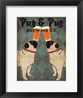 Framed Pug and Pug Brewing