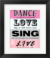 Framed Dance, Love, Sing, Live