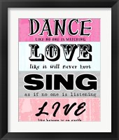 Framed Dance, Love, Sing, Live