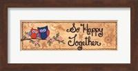 Framed So Happy Together