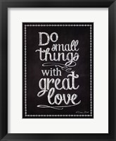 Do Small Things Framed Print