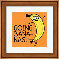 Framed Going Bananas!