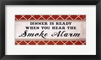 Dinner is Ready Framed Print