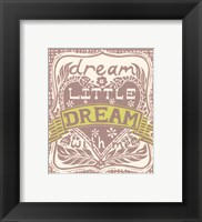 Framed Dream a Little Dream with Me