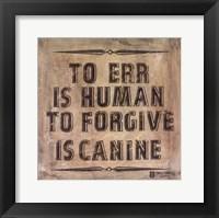 Framed Dog's Forgive