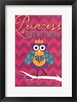 Princess of Everything Framed Print