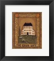 Framed Good Life