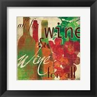 Wine for All Framed Print