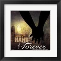 Framed Hold My Hand Forever