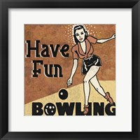 Have Fun Bowling Framed Print
