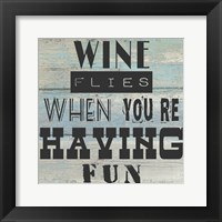 Framed Wine Flies When You're Having Fun - square