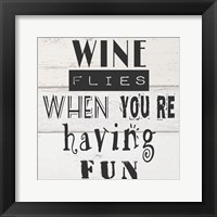 Framed Wine Flies When You're Having Fun