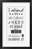 Framed I Drink Coffee and Wine