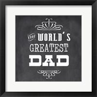 The World's Greatest Dad II Framed Print