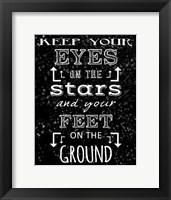 Framed Keep Your Eyes On the Stars - black