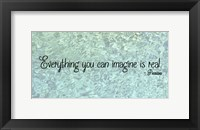 Framed Everything You Can Imagine - Picasso