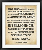 Framed Seeming to Do is Not Doing - Thomas Edison