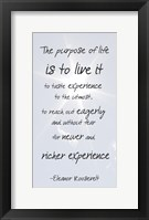 Framed Purpose of Life is to Live It -Eleanor Roosevelt