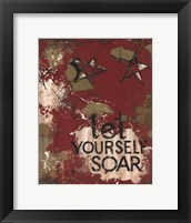 Framed Let Yourself Soar