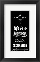 Framed Life Is A Journey Not A Destination black