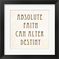 Framed Absolute Faith Can Alter Destiny