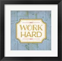 Work Hard - blue Framed Print