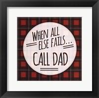 Framed Call Dad