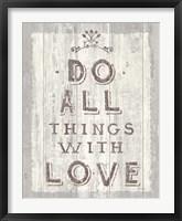 Framed Do All Things Driftwood