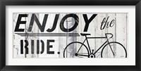 Framed Enjoy the Ride