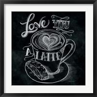 Framed Love You a Latte  No Border Square