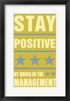Framed Stay Positive