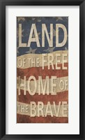 Land of the Free Home of the Brave Framed Print