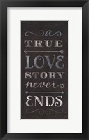 A True Love Story Never Ends Framed Print