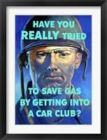 Framed Save Gas - Car Club