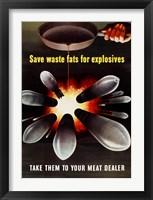 Framed Save Waste Fats for Explosives