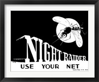 Framed Night Raider, Use Your Net