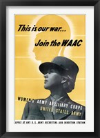 Framed This is Our War - Join the WAAC