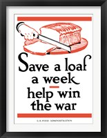 Framed Save a Loaf a Week - Help Win the War