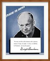 Framed Speaking for America - Dwight Eisenhower