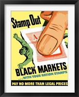 Framed Stamp Out Black Markets