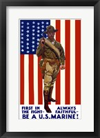 Framed Be A U.S. Marine - First in the Fight