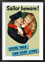Framed Sailor Beware , Loose Talk Can Cost Lives