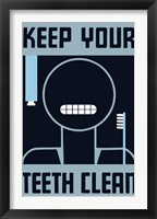 Framed Keep Your Teeth Clean