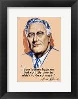 Framed Franklin Delano Roosevelt, Never Before?